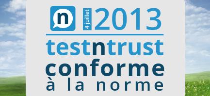 Témoignages sur le net: Enfin une norme AFNOR, Testntrust était à l'initiative